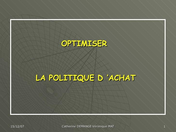 OPTIMISER  LA POLITIQUE D'ACHAT