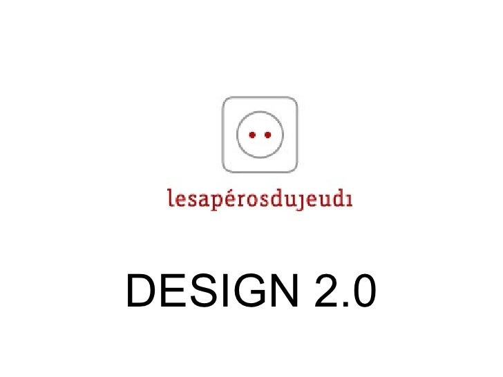 le design est devenu interactif  : DESIGN 2.0