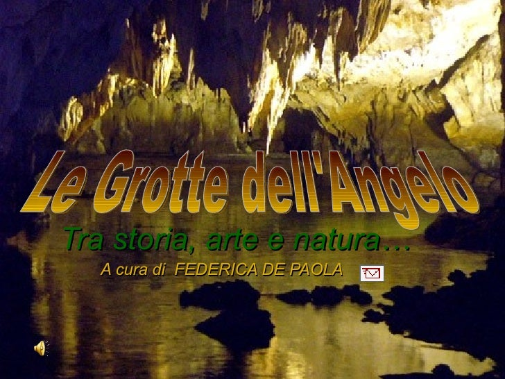 Le Grotte Dell'Angelo
