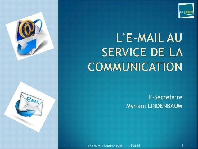 E-Secrétaire Myriam LINDENBAUM 18-08-15Le Forem – Formation Liège 1
