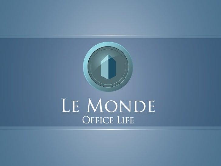Le Monde Office Life