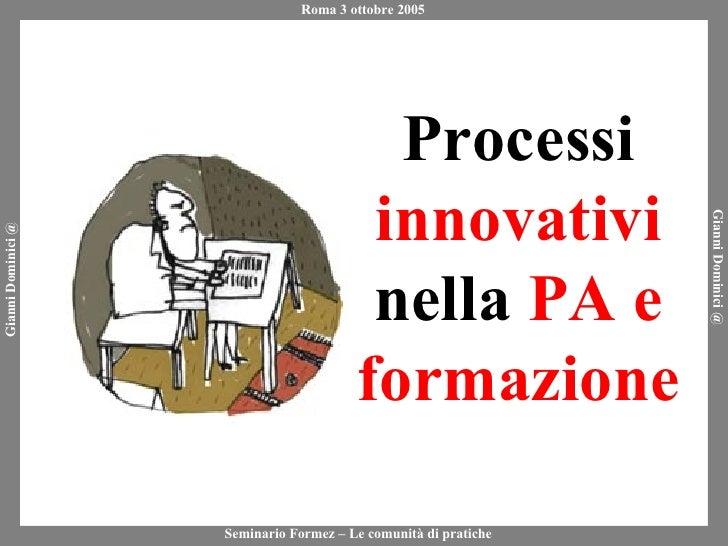 Processi  innovativi  nella  PA e formazione
