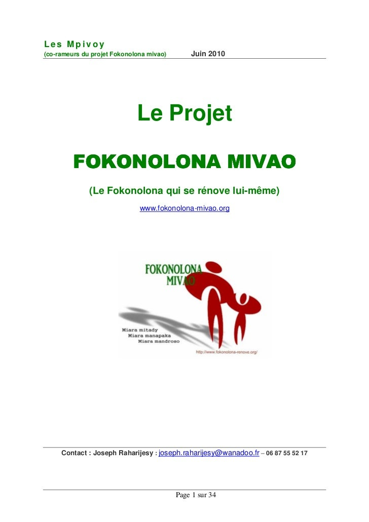 Les Mpivoy(co-rameurs du projet Fokonolona mivao)       Juin 2010                             Le Projet         FOKONOLONA...
