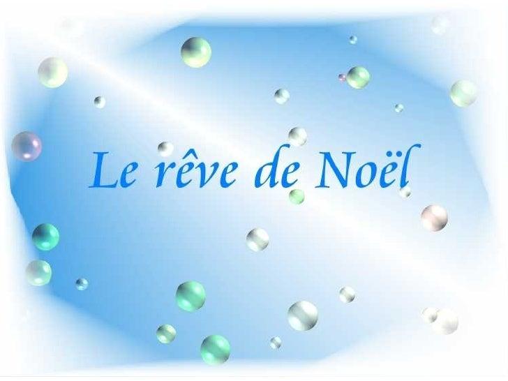 Le RêVe De NoëL