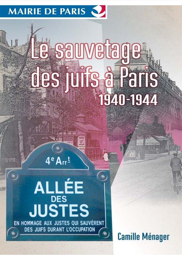 Le sauvetage des juifs à Paris 1940-1944 Camille Ménager
