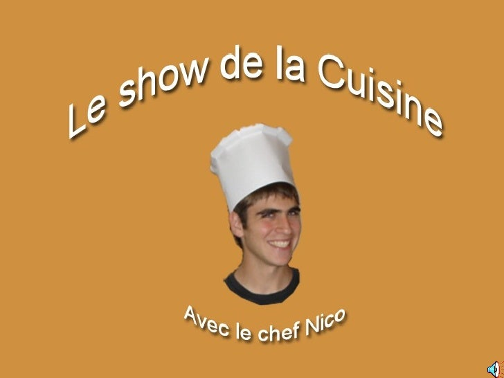 LE SHOW DE LA CUISINE