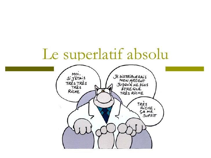 Le superlatif absolu