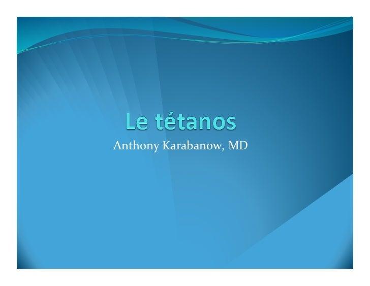 Anthony Karabanow, MD