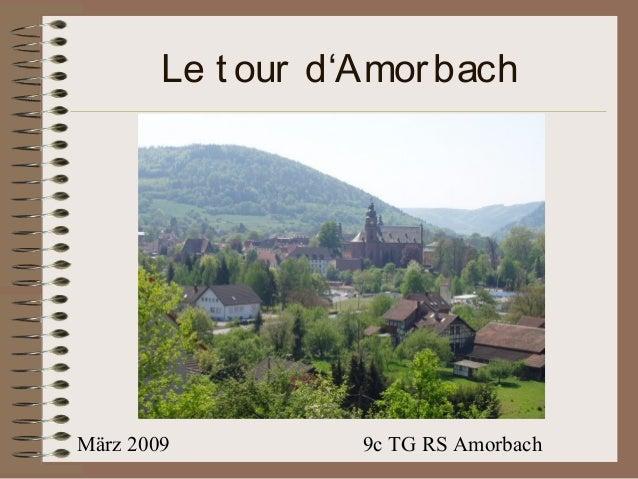 März 2009 9c TG RS Amorbach Le t our d'Amorbach