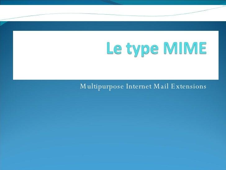 Multipurpose Internet Mail Extensions