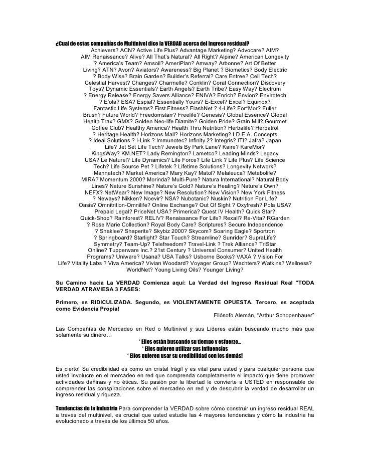 ¿Cual de estas compañías de Multinivel dice la VERDAD acerca del Ingreso residual?                  Achievers? ACN? Active...