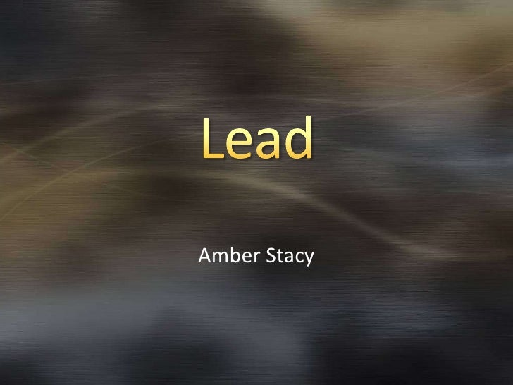 Lead<br />Amber Stacy<br />