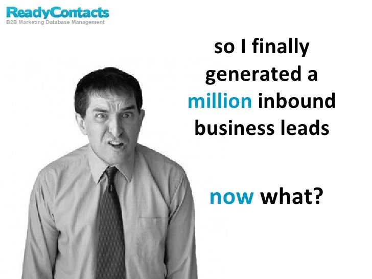 What Do You Do With All Those Inbound Leads