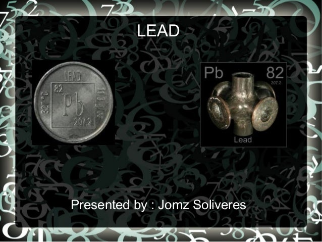 LEAD Presented by : Jomz Soliveres