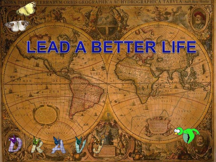 LEAD A BETTER LIFE<br />