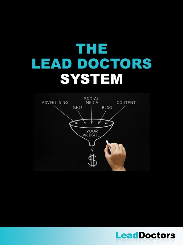 THE LEAD DOCTORS SYSTEM