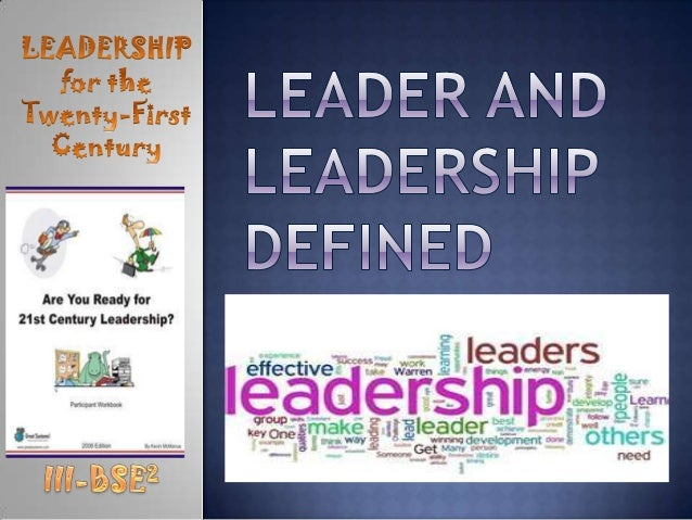 Leader and leadership defined