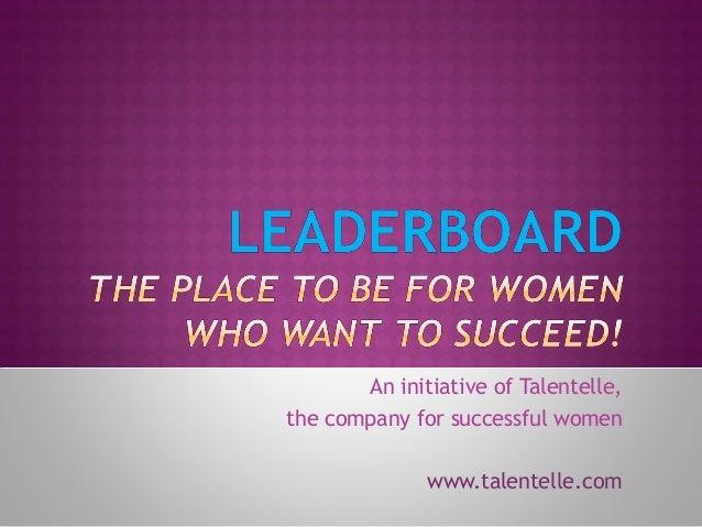 An initiative of Talentelle, the company for successful women www.talentelle.com