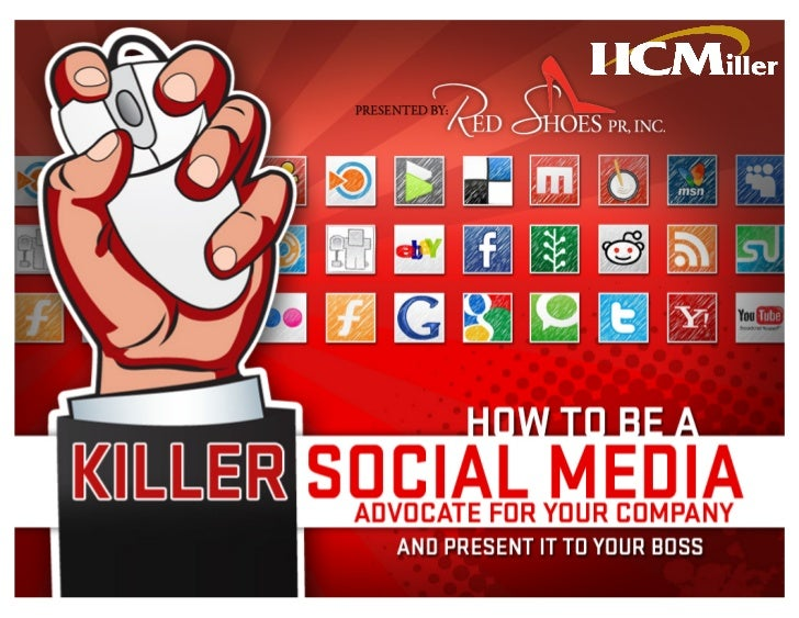 How to be a Killer Social Media Advocate and Sell it to Your Boss