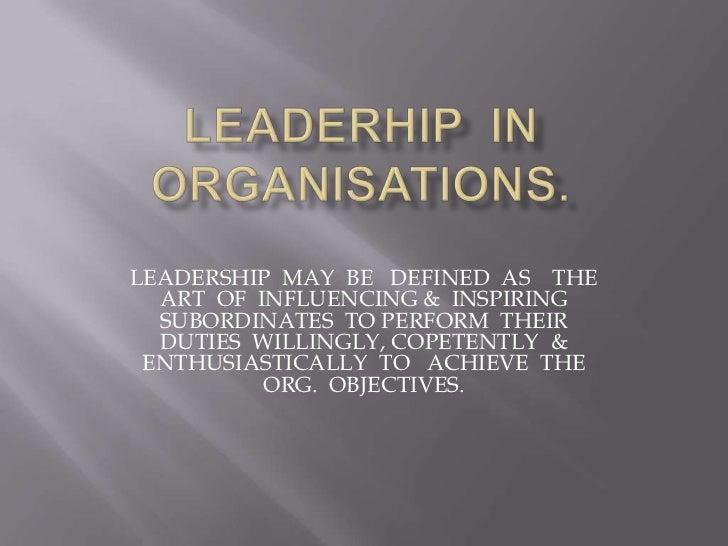 Leaderhip  in  organisations