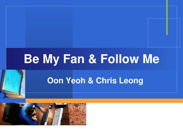 Be My Fan & Follow Me - Social Media For Real Estate Agent