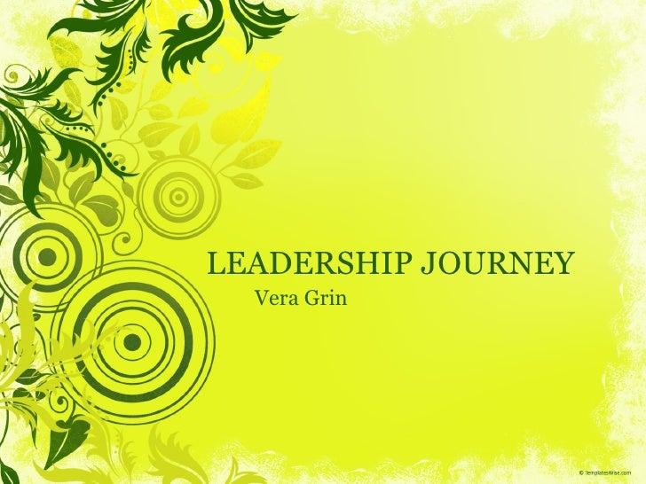 Leadership Journey...Vera