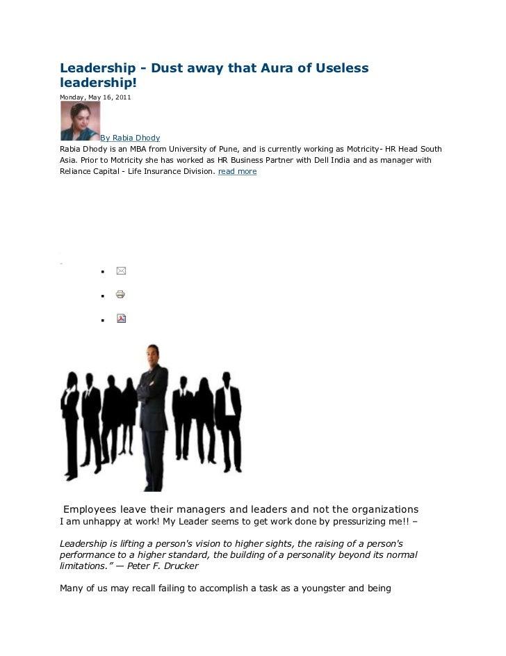 Leadership - Dust away that Aura of Uselessleadership!Monday, May 16, 2011                 By Rabia DhodyRabia Dhody is an...