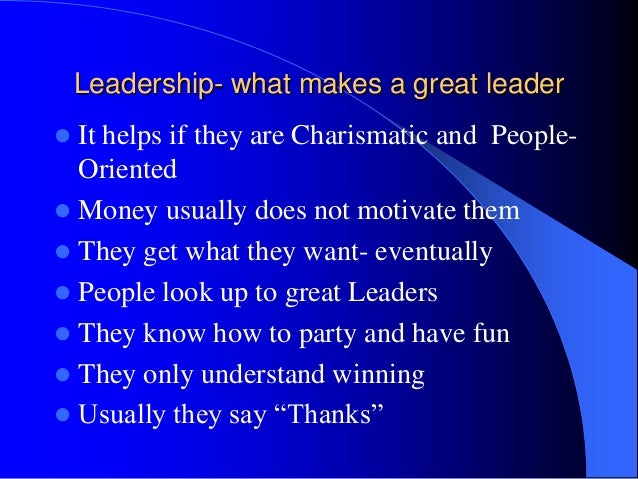 characteristics of a great leader essay