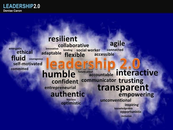 LEADERSHIP2.0 Denise Caron                                   resilient                                   agile    energeti...