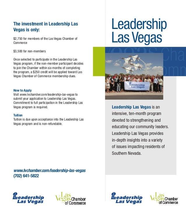 Leadership LasVegas www.lvchamber.com/leadership-las-vegas (702) 641-5822 The investment in Leadership Las Vegas is only: ...