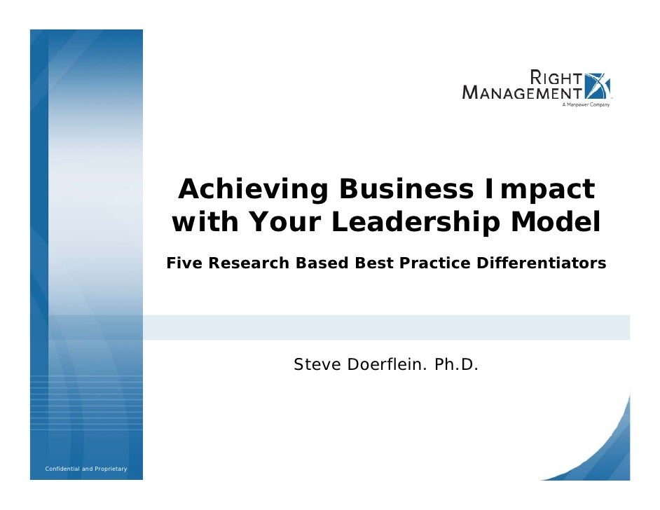 Achieving Business Impact                                with Your Leadership Model                                Five Re...