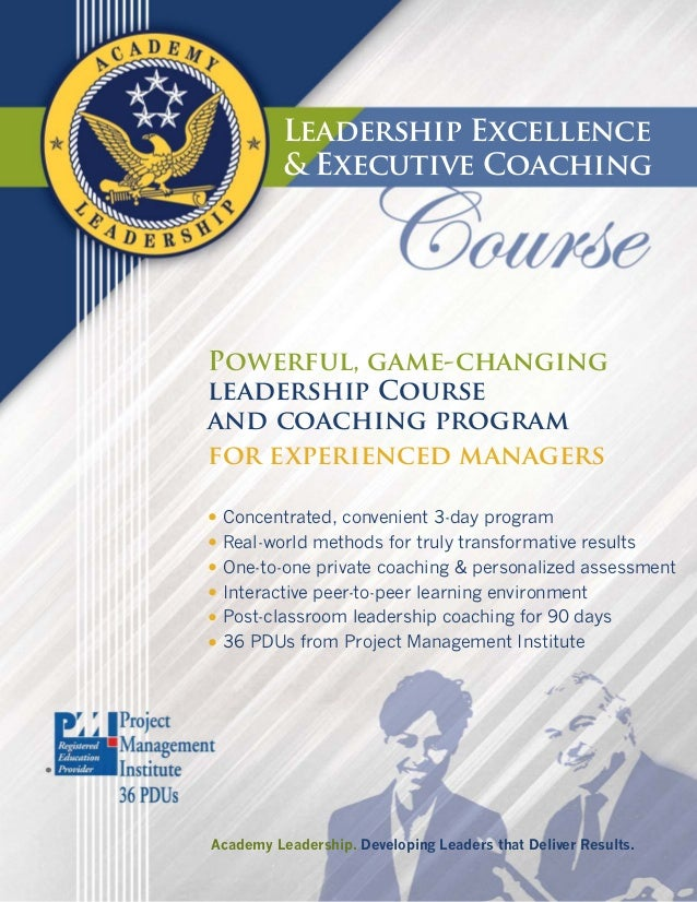 Leadership Excellence          & Executive CoachingPowerful, game-changingleadership Courseand coaching programfor experie...