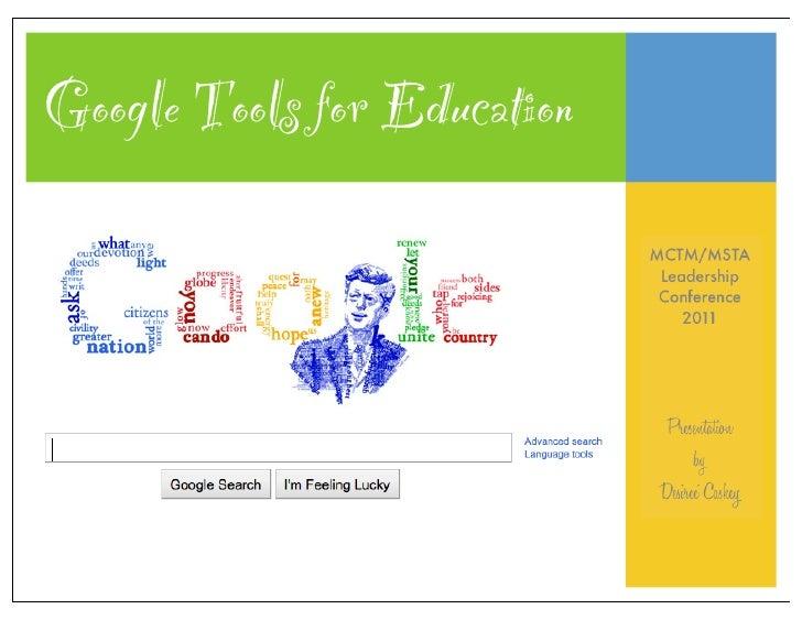 Google Tools for Education                             MCTM/MSTA                              Leadership                  ...