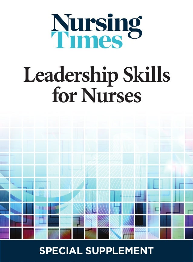 Leadership skills-for-nurses