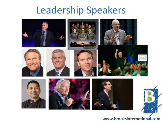 Leadership Speakers              www.brooksinternational.com