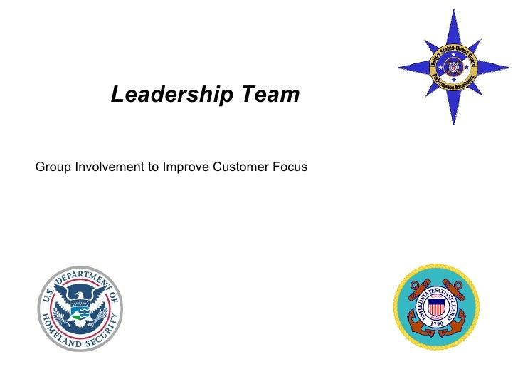 Leadership Team: Group Involvement To Improve Customer Focus