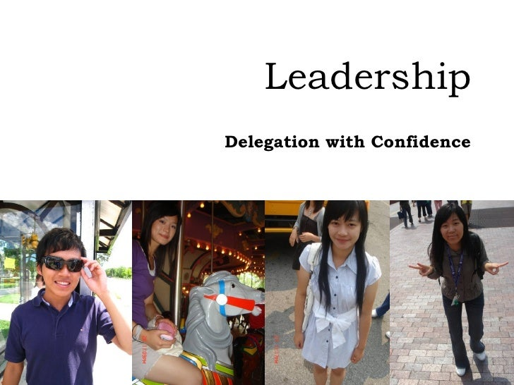 Leadership Delegation with Confidence