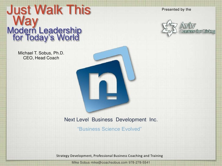 Just Walk This                                                                       Presented by the WayModern Leadership...