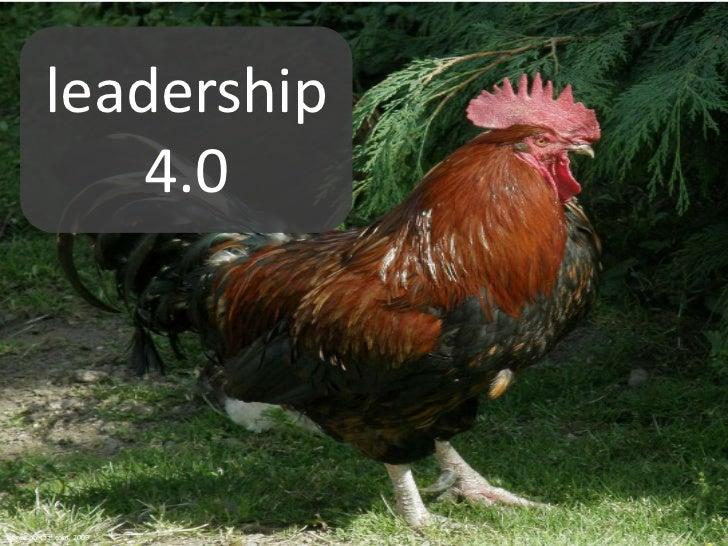 leadership 4.0<br />Kennisportaal.com, 2009<br />