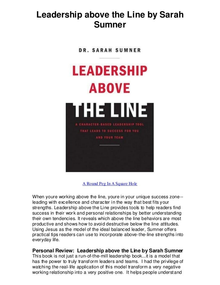 Leadership above the line by sarah sumner   wow!  a model that really works!!!