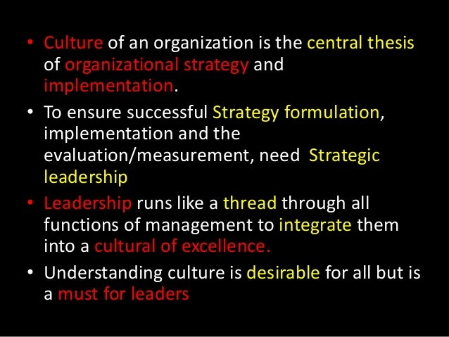 thesis on organizational culture Organizational culture, machiavellianism, and the sense of  in his bachelor's  degree dissertation, tsang (2007) pointed out that most of the ingratiation.