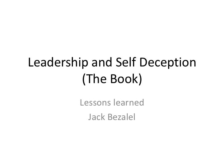 Leadership and self deception (the book)   lessons learned