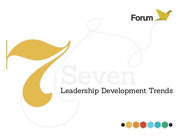 7SevenLeadership Development Trends