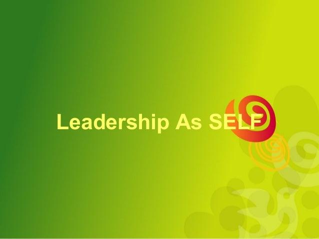 Leadership As SELF