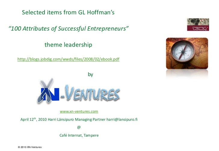 """Selected items from GL Hoffman's""""100 Attributes of Successful Entrepreneurs""""                        theme leadership   htt..."""