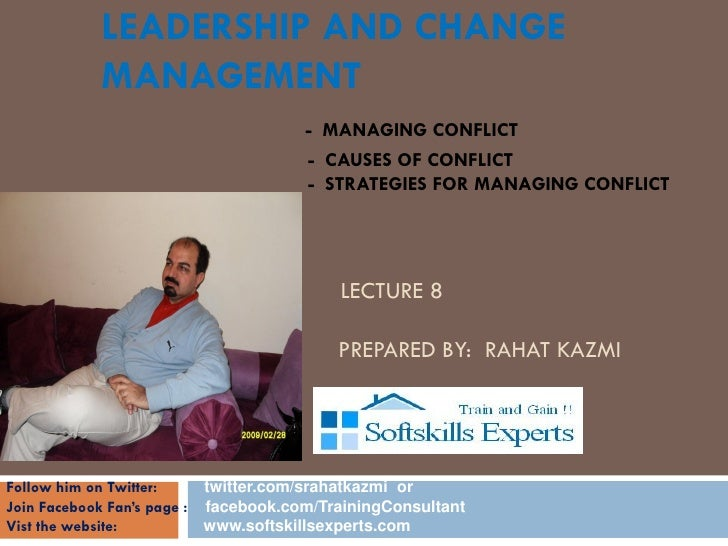 Leadership & change management, lecture 8, by rahat kazmi