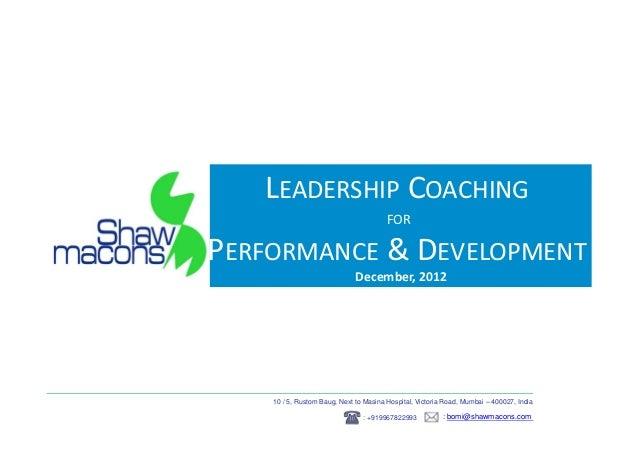 LEADERSHIP COACHING                                        FORPERFORMANCE & DEVELOPMENT                              Decem...