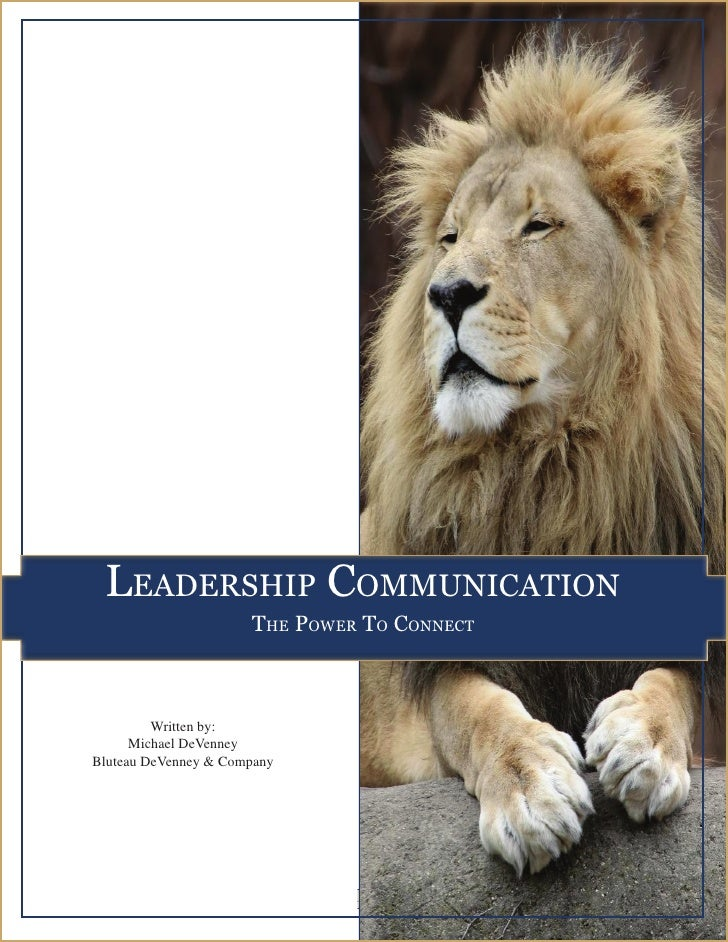 LEADERSHIP COMMUNICATION:                                                                  The Power to Connect           ...