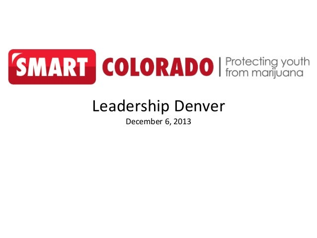 Leadership Denver: Marijuana and Youth