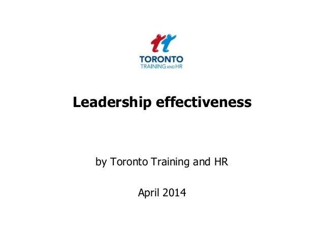 Leadership effectiveness April 2014